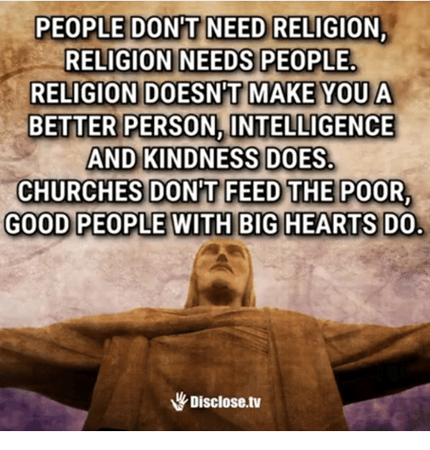 people-dont-need-religion-religion-needs-people-religion-doesnt-make-25577069