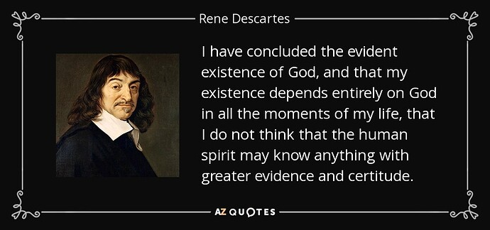 quote-i-have-concluded-the-evident-existence-of-god-and-that-my-existence-depends-entirely-rene-descartes-82-87-62