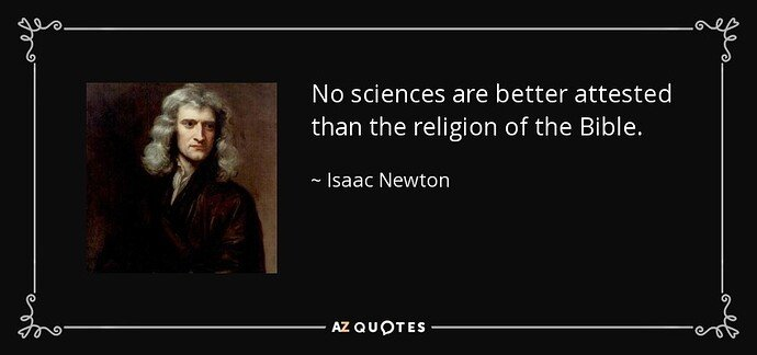 quote-no-sciences-are-better-attested-than-the-religion-of-the-bible-isaac-newton-133-52-43